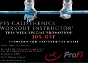 PFS CALISTHENICS WORKOUT INSTRUCTOR ®  PROMOTIONAL WEEKEND